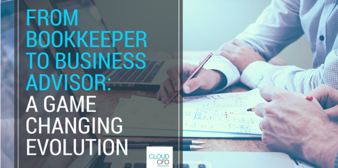 From Bookkeeper To Business Advisor: A Game Changing Evolution