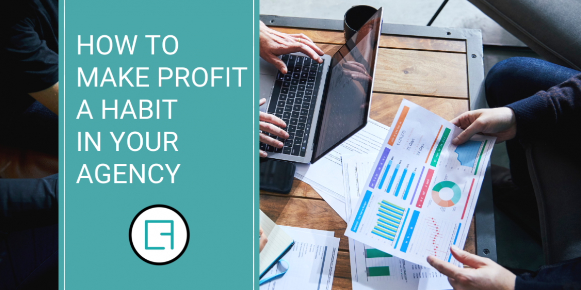 How to make profit a habit in your agency
