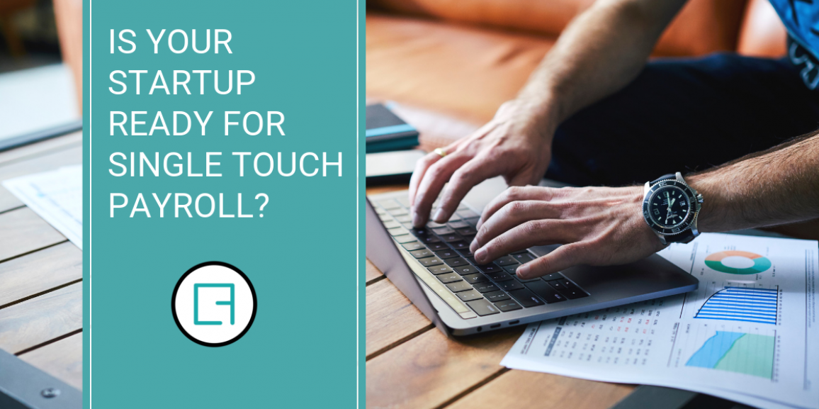 Is your startup ready for single touch payroll?