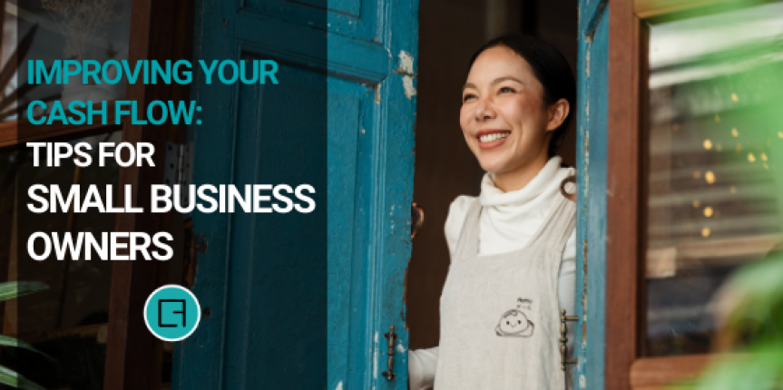 Improving Your Cash Flow: Tips for Small Business Owners