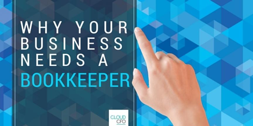 Why your business needs a bookkeeper
