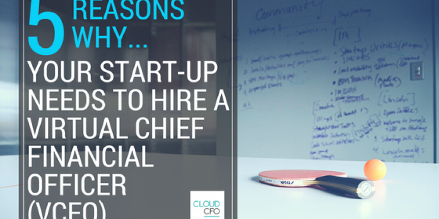 5 Reasons Why Your Business Needs a Virtual Chief Financial Officer